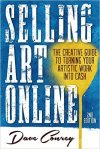 BOOK: Selling Art Online: The Creative Guide to Turning Your Artistic Work into Cash – Second Edition